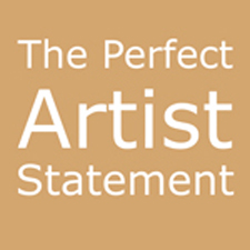 Post image for How to Write the Perfect Artist Statement